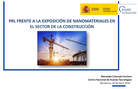 PRL frente a la exposición de nanomateriales en el sector de la construcción - Mercedes Colorado (INSSBT)